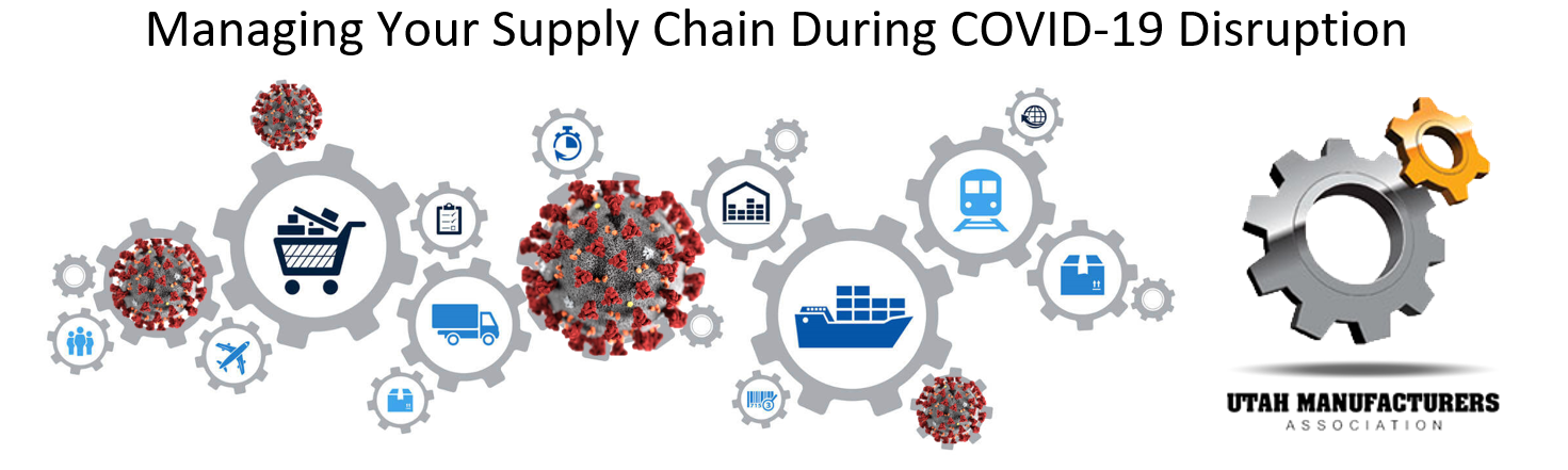 Managing Your Supply Chain During COVID-19 Disruption